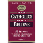What Catholics Really Believe